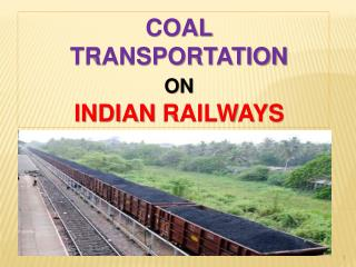 COAL  TRANSPORTATION  ON INDIAN  RAILWAYS
