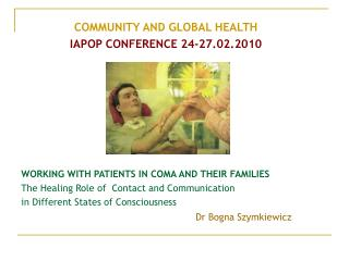 COMMUNITY AND GLOBAL HEALTH IAPOP CONFERENCE 24-27.02.2010