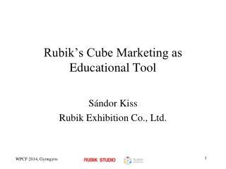 Rubik's Cube Marketing as Educational Tool
