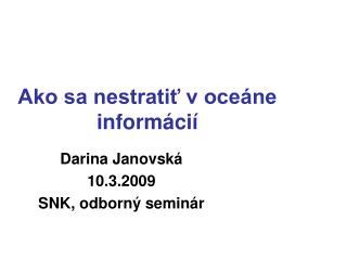 Ako sa nestratiť v oceáne informácií