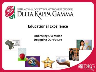 Educational Excellence Embracing Our Vision Designing Our Future