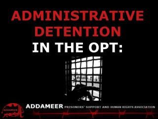 ADDAMEER Fact Sheet  Palestinians detained by Israel