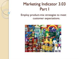 Marketing Indicator  3.03 Part I