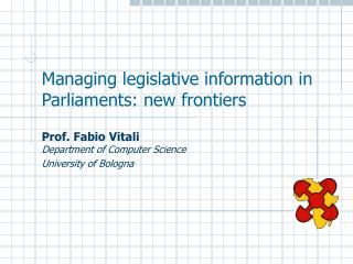 Managing legislative information in Parliaments: new frontiers