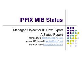 IPFIX MIB Status