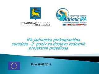 IPA Jadranska prekogranična suradnja -2. poziv za dostavu redovnih projektnih prijedloga