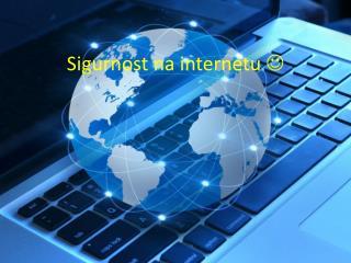 Sigurnost na internetu  ?