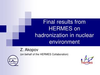 Final results from HERMES on hadronization in nuclear environment