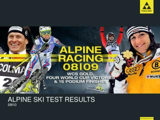 ALPINE SKI TEST RESULTS 09l10