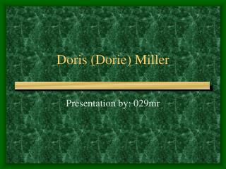 Doris (Dorie) Miller