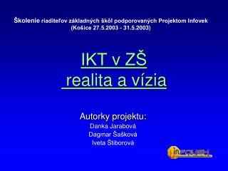 IKT v ZŠ   realita a vízia