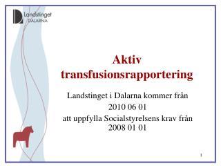 Aktiv transfusionsrapportering