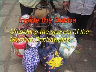 Inside the Dabba