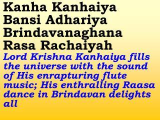Old 644_New 761 Kaanha Kanhaiya Bansi Adhariya