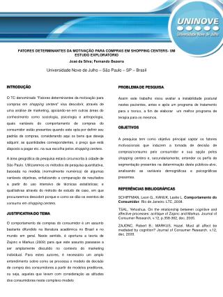 FATORES DETERMINANTES DA MOTIVAÇÃO PARA COMPRAS EM SHOPPING CENTERS- UM ESTUDO EXPLORATÓRIO