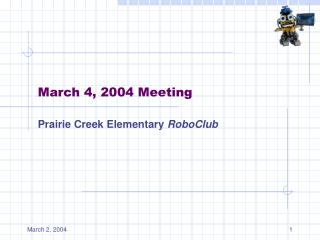March 4, 2004 Meeting