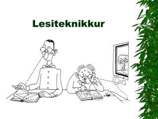 Lesiteknikkur