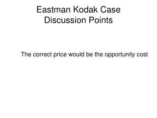 Eastman Kodak Case Discussion Points