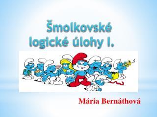 Šmolkovské logické úlohy I.