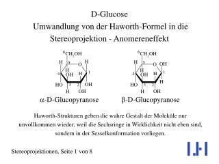 D-Glucose  Umwandlung von der Haworth-Formel in die Stereoprojektion - Anomereneffekt