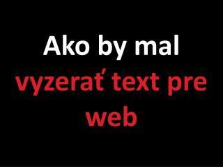 Ako by mal  vyzerať text pre web