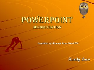 PowerPoint Demonstration