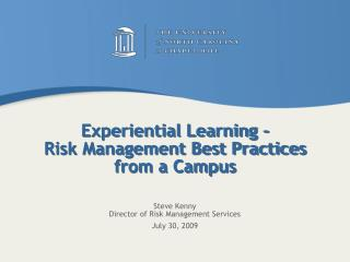 Experiential Learning -  Risk Management Best Practices from a Campus