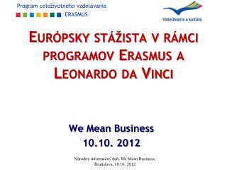Európsky stážista v rámci programov Erasmus a Leonardo da Vinci