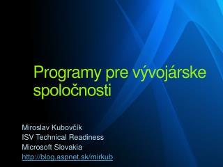 Programy pre vývojárske spoločnosti