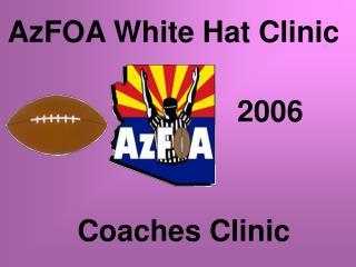AzFOA White Hat Clinic