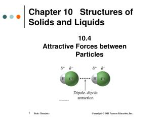 Chapter 10   Structures of Solids and Liquids