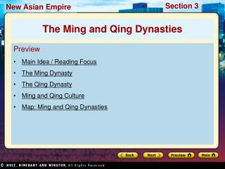 Preview Main Idea / Reading Focus  The Ming Dynasty The Qing Dynasty Ming and Qing Culture