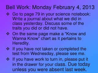 Bell Work: Monday February 4, 2013