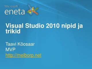 Visual Studio 2010 nipid ja trikid