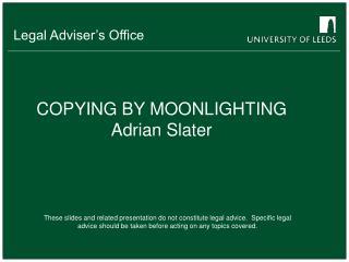 COPYING BY MOONLIGHTING Adrian Slater