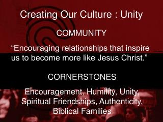 Creating Our Culture : Unity