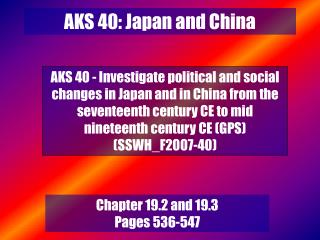 AKS 40: Japan and China