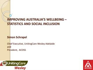 IMPROVING AUSTRALIA'S WELLBEING – Statistics and Social Inclusion