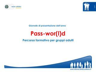 Pass-wor(l)d