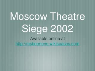 Moscow Theatre Siege 2002