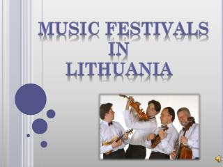MUSIC Festivals  In  Lithuania