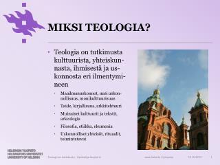 MIKSI TEOLOGIA?