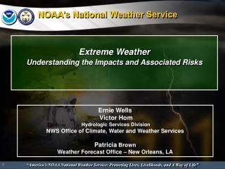 Extreme Weather Understanding the Impacts and Associated Risks