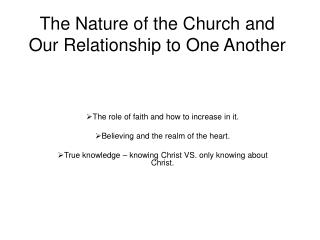 The Nature of the Church and Our Relationship to One Another