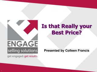 Is that Really your Best Price?