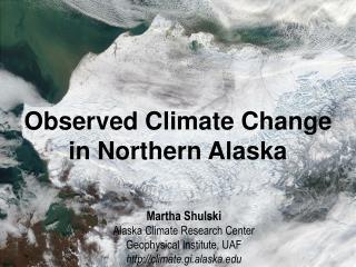 Alaska�s Arctic :  Features of the Region
