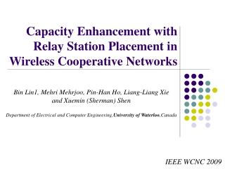 Capacity Enhancement with Relay Station Placement in Wireless Cooperative Networks