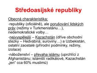 St?edoasijsk� republiky