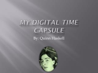 MY DIGITAL TIME Capsule