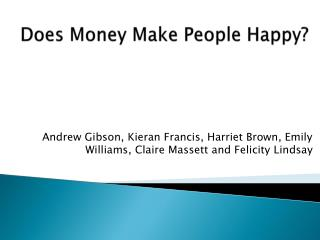 Does Money Make People Happy?